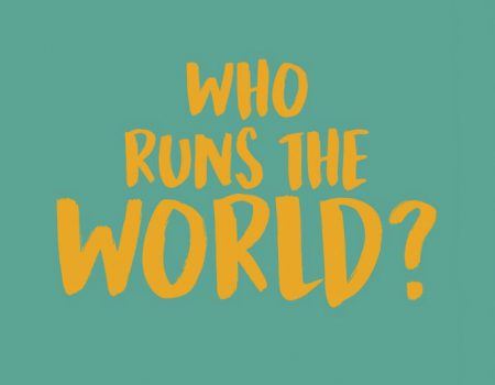Who Runs The World King's Head Theatre
